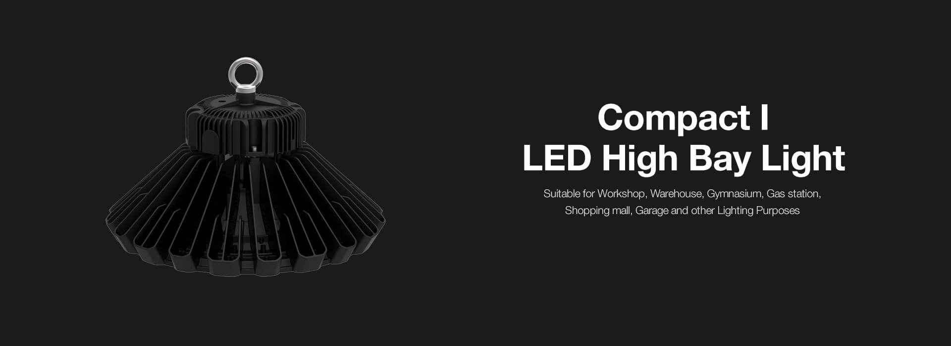 Compact I LED High Bay Light